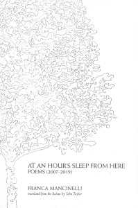 Franca Mancinelli, At an Hour's Sleep from Here, Bitter Oleander Press, 2019
