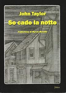 Se cade la notte, Edizioni Joker, traduit par Marco Morello, 2014