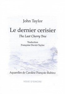 Le dernier cerisier, translated by Françoise Daviet-Taylor, watercolors by Caroline François-Rubino, Éditions Voix d'encre, 2019