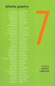 Plume Poetry 7, edited by Daniel Lawless, Canisy Press, 2019