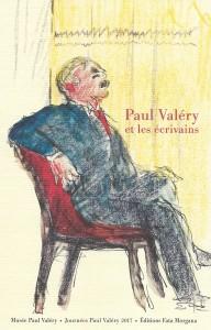 Paul Valéry et les écrivains, Éditions Fata Morgana, 2018