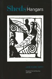 José-Flore Tappy, Sheds: Collected Poems 1983-2013, Bitter Oleander Press, 2014