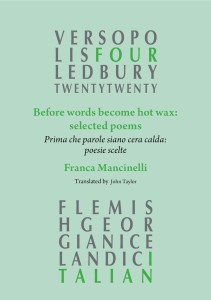 Franca Mancinelli, Before Words become Hot Wax: Selected Poems, Ledbury Poetry Festival, 2020