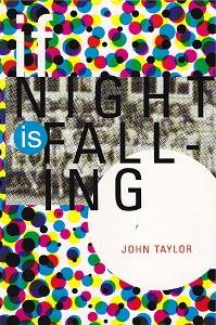 If Night is Falling, Bitter Oleander Press, 2012