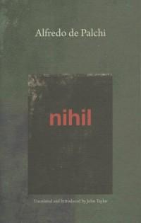 Alfredo de Palchi, Nihil, Xenos Books, 2017