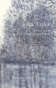 Remembrance of Water & Twenty-Five Trees, with paintings by Caroline François-Rubino, The Bitter Oleander Press, 2018