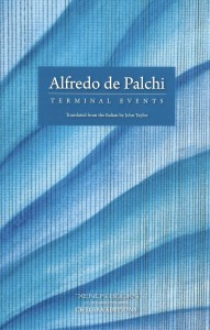 Alfredo de Palchi, Terminal Events, Xenos Books, 2020