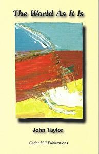The World As It Is, Cedar Hill Books, 1998