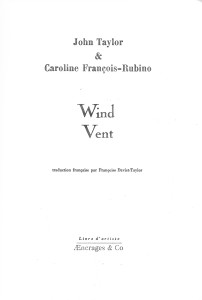 Wind-Vent, translated by Françoise Daviet-Taylor, drawings by Caroline François-Rubino, AEncrages & Co., 2017